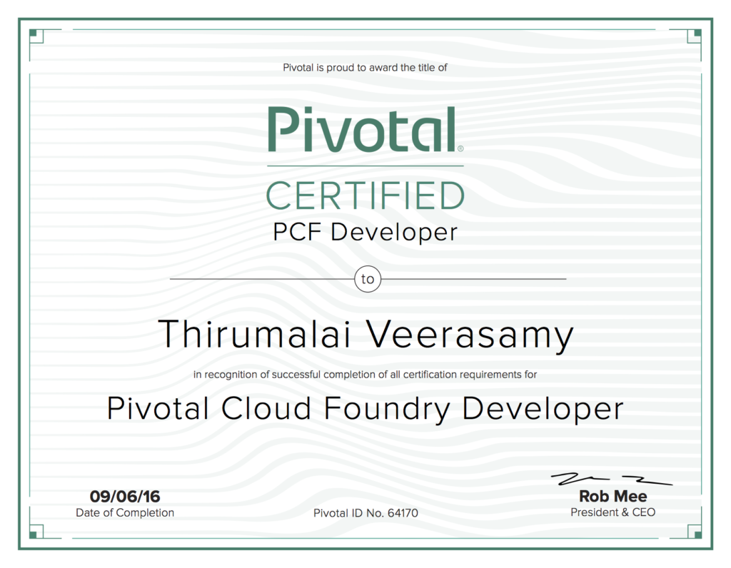 Pivotal Certified Pivotal Cloud Foundry Developer! - Thirumalai Veerasamy